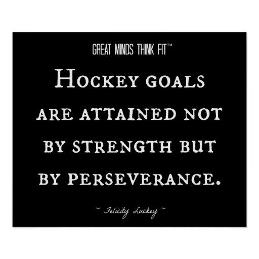 hockey inspirational quote 003 posters zazzle