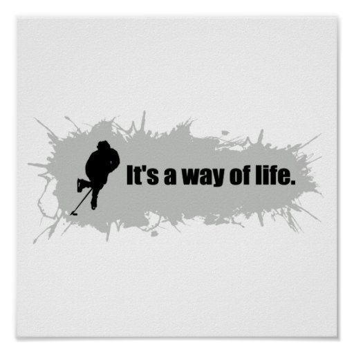 Hockey is a Way of Life Poster