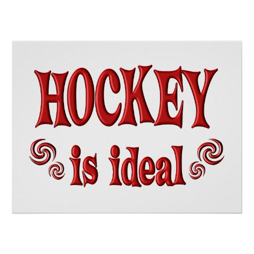 Hockey is Ideal Poster