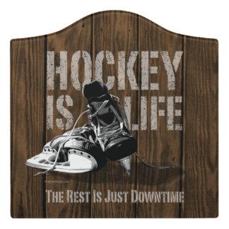 Hockey Is Life Door Sign