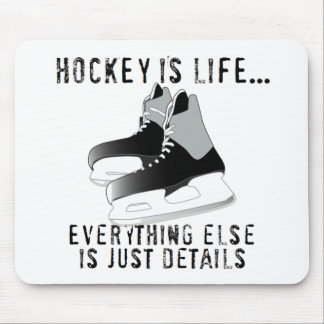 Hockey is Life Mouse Pad