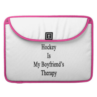 Hockey Is My Boyfriend s Therapy Sleeves For MacBooks
