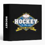 Hockey is My Life Vinyl Binder
