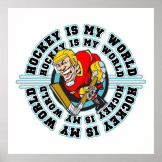 Hockey is My World Poster