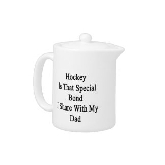 Hockey Is That Special Bond I Share With My Dad