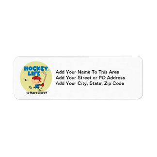 Hockey is There More T-shirts and Gifts Custom Return Address Labels