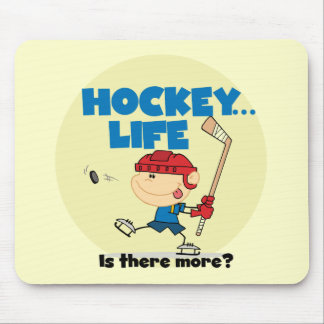Hockey is There More T-shirts and Gifts Mouse Pad