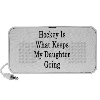 Hockey Is What Keeps My Daughter Going iPod Speakers