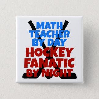 Hockey Lover Math Teacher Button