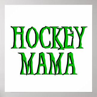 Hockey Mama Green T-shirts and Gifts Poster