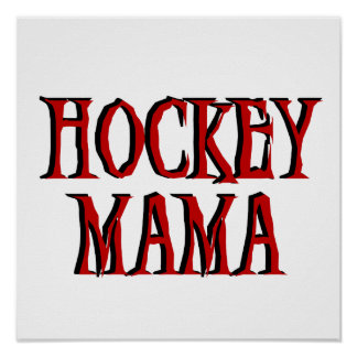 Hockey Mama Red T-shirts and Gifts Posters