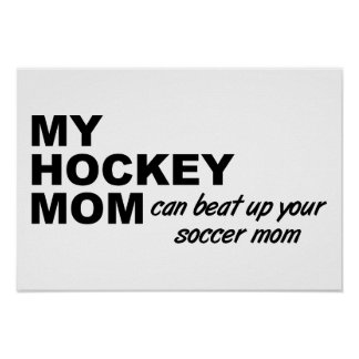 Hockey Mom Funny Poster