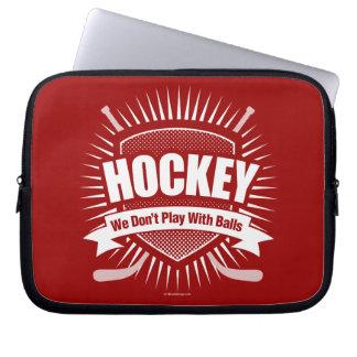 Hockey: No jugamos con las bolas Mangas Portátiles