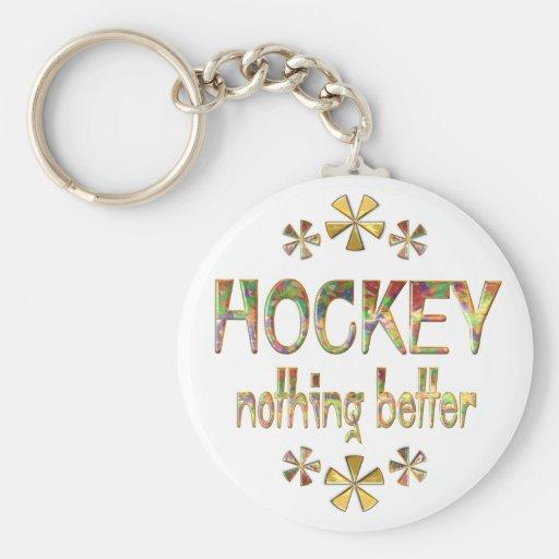 HOCKEY Nothing Better Keychain