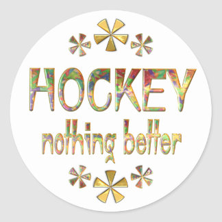 HOCKEY Nothing Better Stickers