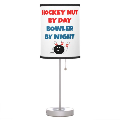 Hockey Nut by Day Bowler by Night Table Lamp | Zazzle