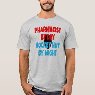 Hockey Nut Pharmacist T-Shirt