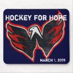 Hockey para la esperanza Mousepad Alfombrillas De Ratones