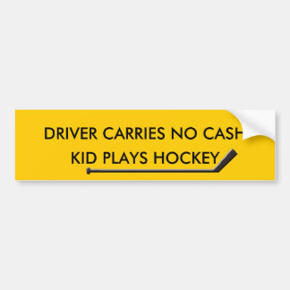 HOCKEY PARENTS OUT OF CASH CAR BUMPER STICKER