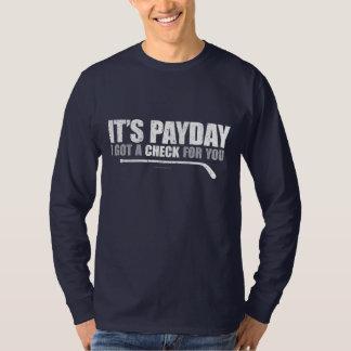 Hockey Payday #1 T-Shirt