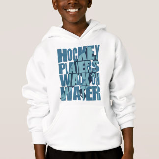Hockey Players Walk On Water Hoodie