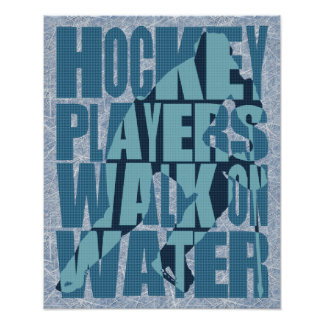 Hockey Players Walk On Water Poster
