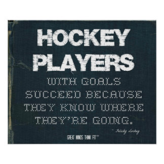 Hockey Players with Goals Succeed in Denim Poster