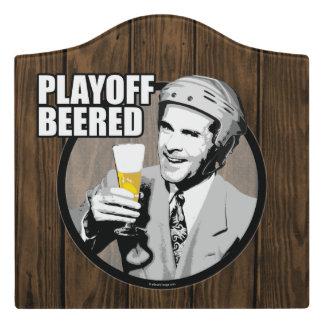 Hockey Playoff Beered Door Sign