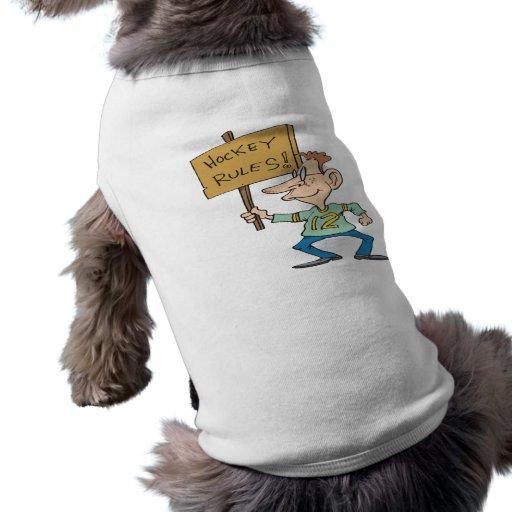 Hockey Rules Doggie T-shirt
