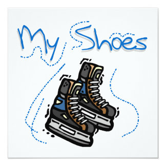 Hockey Skates My Shoes T-shirts and Gifts Custom Invites