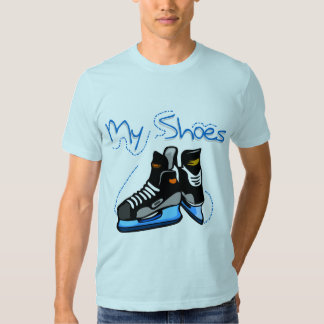 Hockey Skates My Shoes Tshirts and Gifts