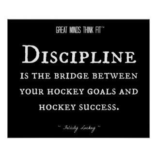 Hockey Success and Discipline 012 Poster