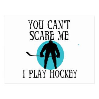 Hockey usted no puede asustarme las camisetas y lo postales
