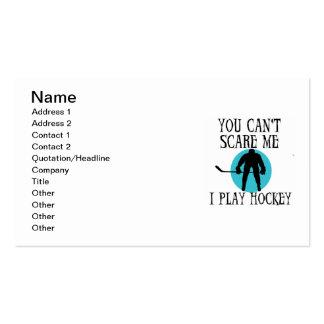 Hockey usted no puede asustarme las camisetas y tarjetas de visita
