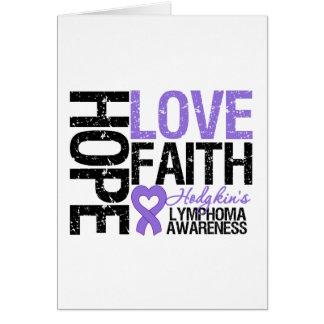 Hodgkin s Lymphoma HOPE LOVE FAITH Greeting Card
