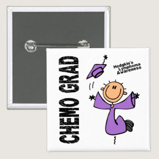 Hodgkins Lymphoma CHEMO GRAD 1 Pinback Button