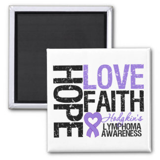 Hodgkin's Lymphoma HOPE LOVE FAITH 2 Inch Square Magnet