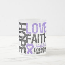 Hodgkin's Lymphoma HOPE LOVE FAITH Frosted Glass Coffee Mug