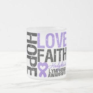 Hodgkin's Lymphoma HOPE LOVE FAITH Frosted Glass Coffee Mug