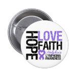 Hodgkin's Lymphoma HOPE LOVE FAITH Pinback Button