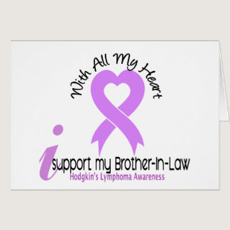 Hodgkins Lymphoma I Support My Brother-In-Law Card