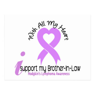 Hodgkins Lymphoma I Support My Brother-In-Law Postcard