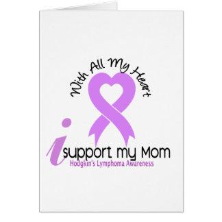 Hodgkins Lymphoma I Support My Mom Card