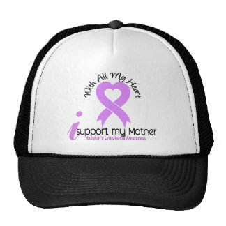 Hodgkins Lymphoma I Support My Mother Trucker Hat