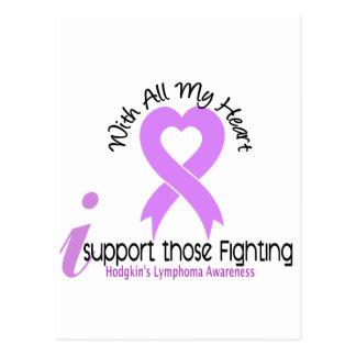 Hodgkins Lymphoma I Support Those Fighting Postcard