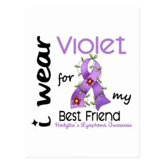 Hodgkins Lymphoma I Wear Violet For My Best Friend Postcard