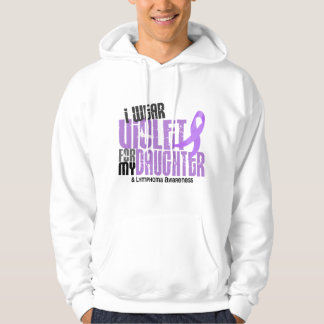 Hodgkins Lymphoma I Wear Violet For My Daughter 6 Hoodie