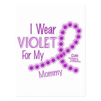 Hodgkins Lymphoma I Wear Violet For My Mommy 26 Postcard