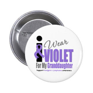 Hodgkins Lymphoma I Wear Violet Granddaughter 2 Inch Round Button