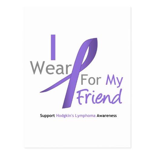 Hodgkin's Lymphoma I Wear Violet Ribbon For Friend Postcard